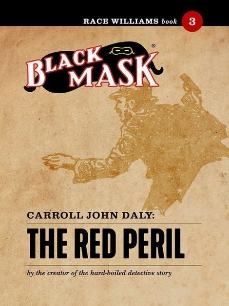 Race Williams #3: The Red Peril (Black Mask eBook)
