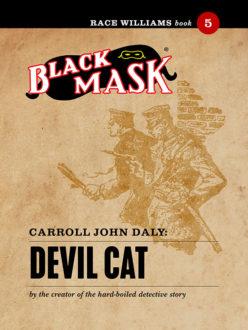 Race Williams #5: Devil Cat (Black Mask eBook)
