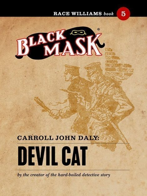 Race Williams #5: Devil Cat (Black Mask eBook)