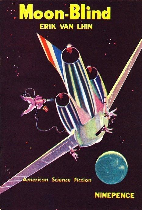 Moon-Blind by Erik Van Lhin (American Science Fiction Magazine series)