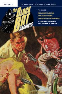 The Black Bat Archives, Volume 3