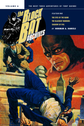 The Black Bat Archives, Volume 6