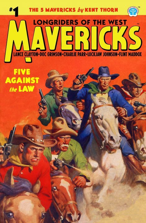 Mavericks #1: Five Against the Law