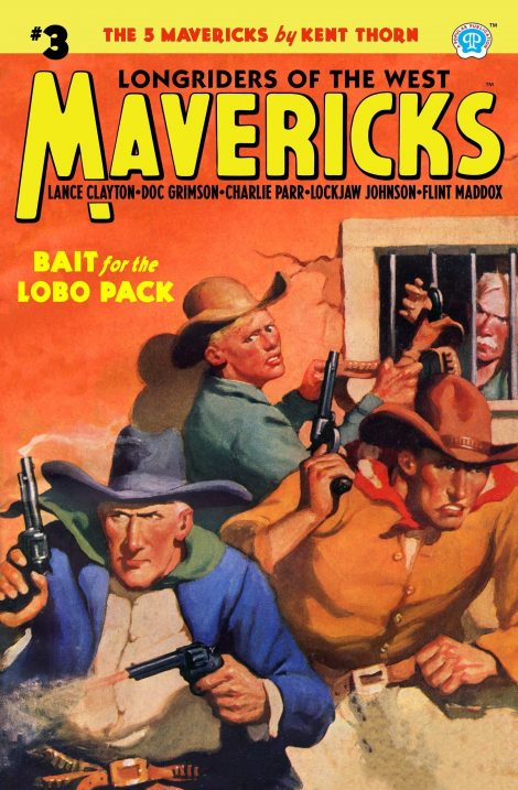 Mavericks #3: Bait for the Lobo Pack