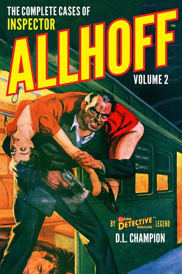 The Complete Cases Of Inspector Allhoff Volume 2 Dime Detective Library