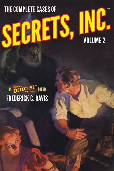 The Complete Cases of Secrets, Inc., Volume 2 (The Dime Detective Library)
