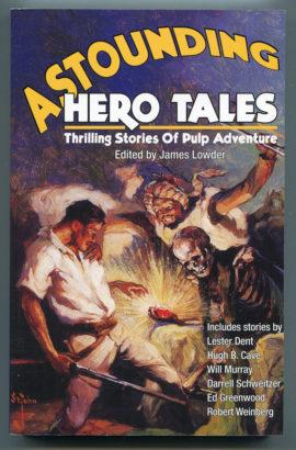 Astounding Hero Tales by James Lowder