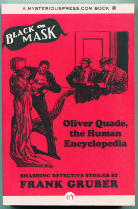 Oliver Quade, the Human Encyclopedia (out of print Black Mask collection)