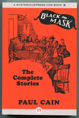 Paul Cain: The Complete Stories (out of print Black Mask collection)