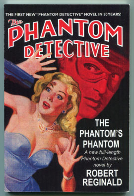 The Phantom Detective: The Phantom's Phantom by Robert Reginald