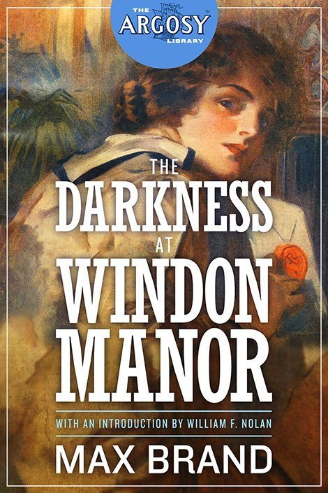The Darkness at Windon Manor (The Argosy Library)