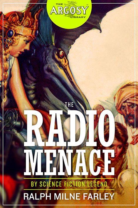The Radio Menace (The Argosy Library)