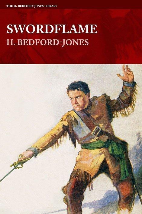 Swordflame (The H. Bedford-Jones Library)