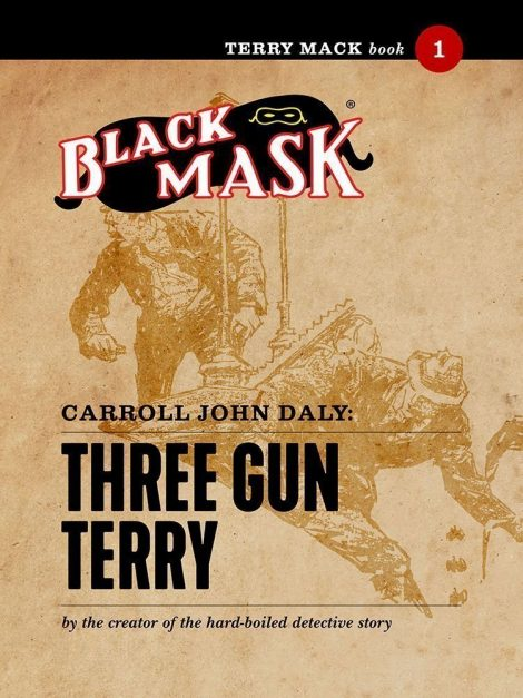Terry Mack #1: Three Gun Terry (Black Mask eBook)