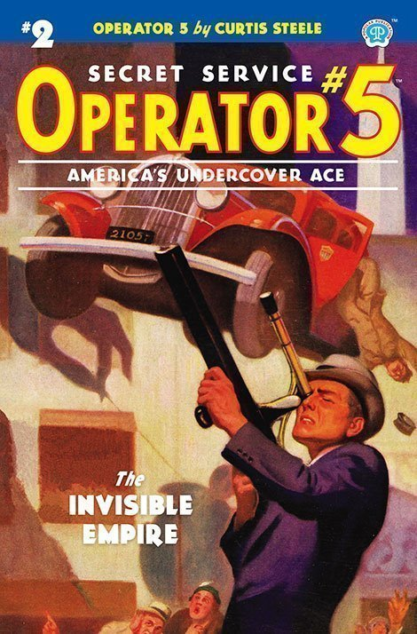 Operator 5 #2: The Invisible Empire