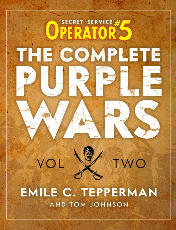 Operator 5: The Complete Purple Wars (2 Volume Deluxe Edition) Volume 2