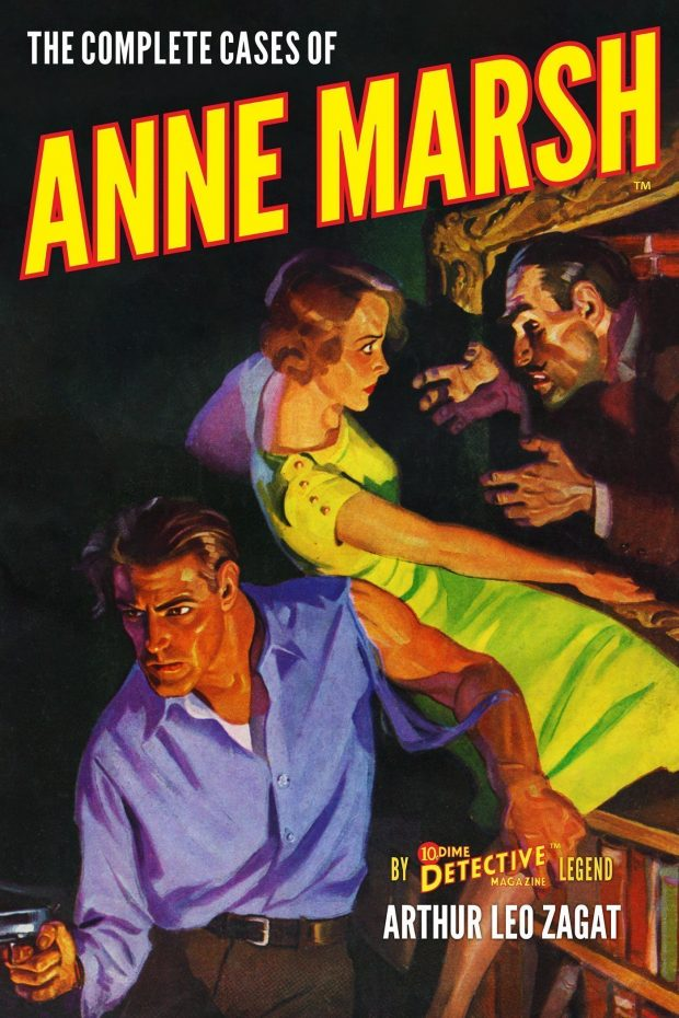 The Complete Cases of Anne Marsh (The Dime Detective Library)