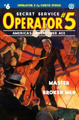Operator 5 #6: Master of Broken Men