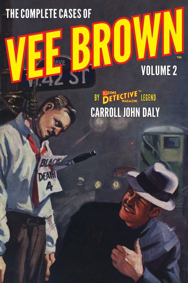 The Complete Cases of Vee Brown, Volume 2 (The Dime Detective Library)